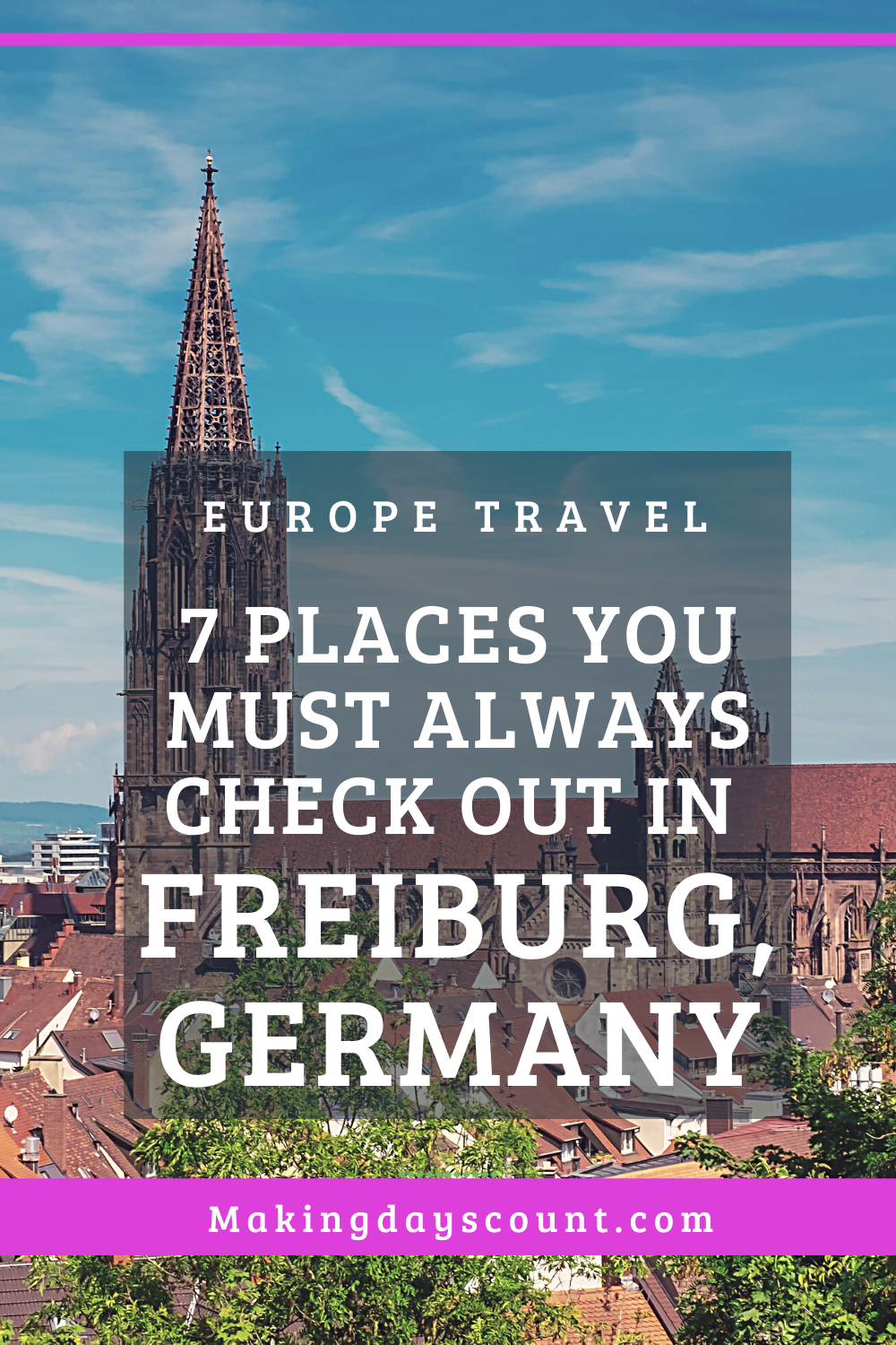 7 Places to visit in Freiburg