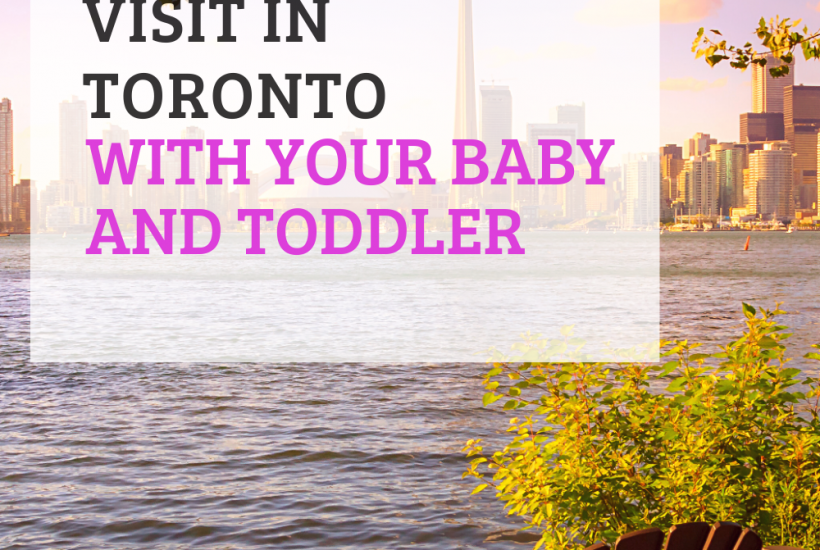 Toronto with a baby