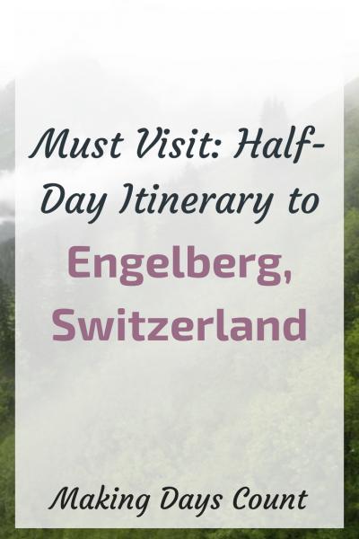 Half Day Itinerary in Engelberg, Switzerland