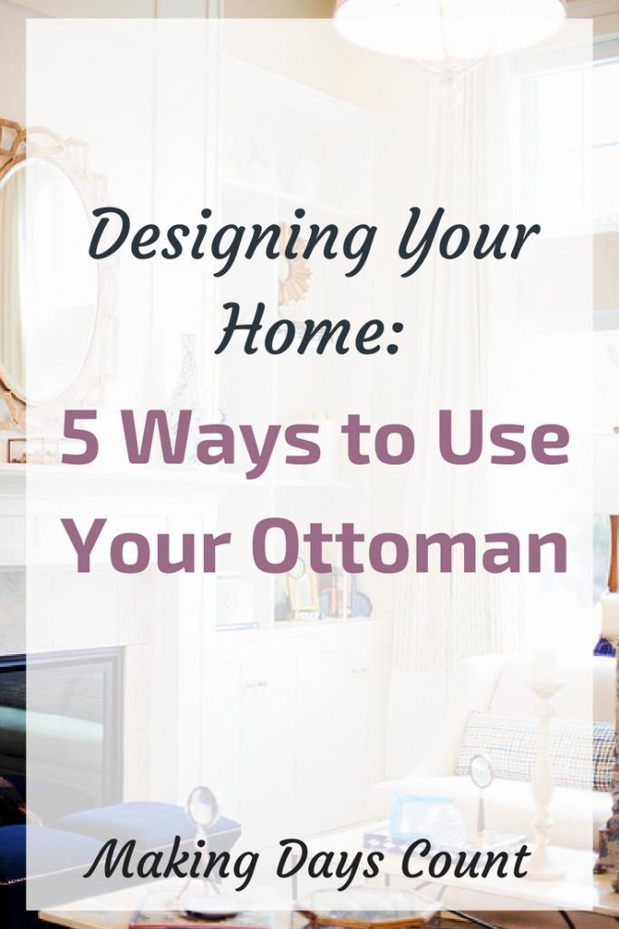5 Uses for Ottoman