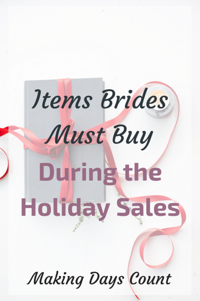 What brides need to buy during Holiday Sale