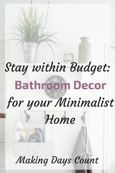 1 Decor You need for Your Minimalist Bathroom