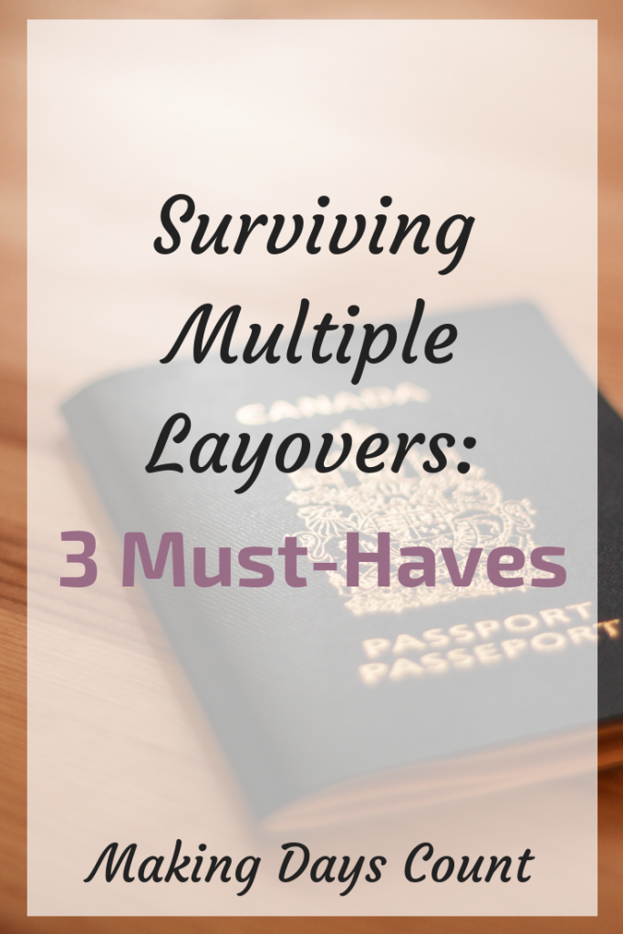 3 Must Haves Surviving Airport Layovers