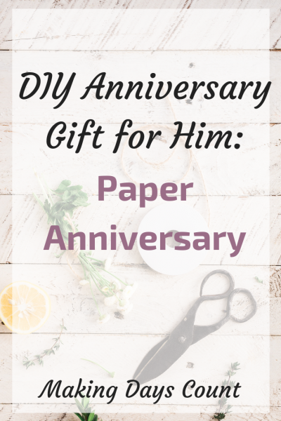 My 1st year DIY Anniversary gift for Husband