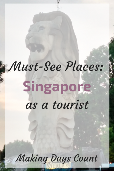 3 Must-Go Places in Singapore