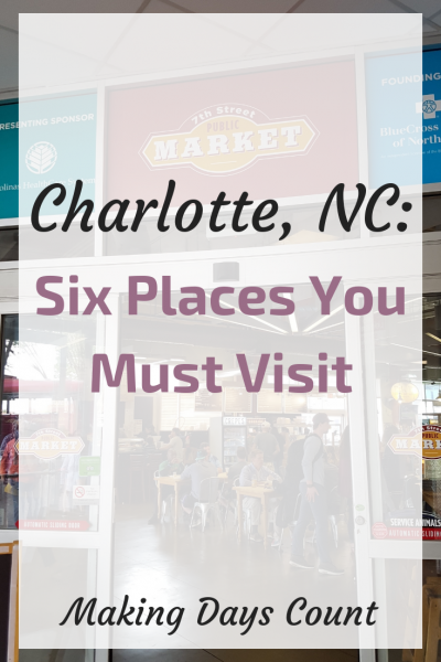 First time in Charlotte: 6 places to explore