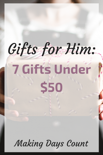 7 Gifts for Him under $50