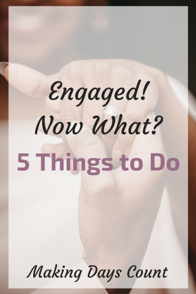 5 Things to do after You are Engaged