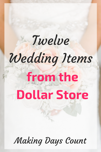 12 Dollar Store Wedding Items (Part 2)