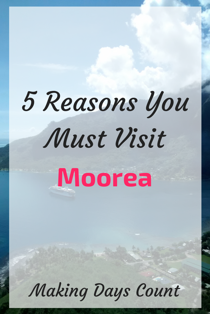 5 reasons you must visit Moorea, French Polynesia