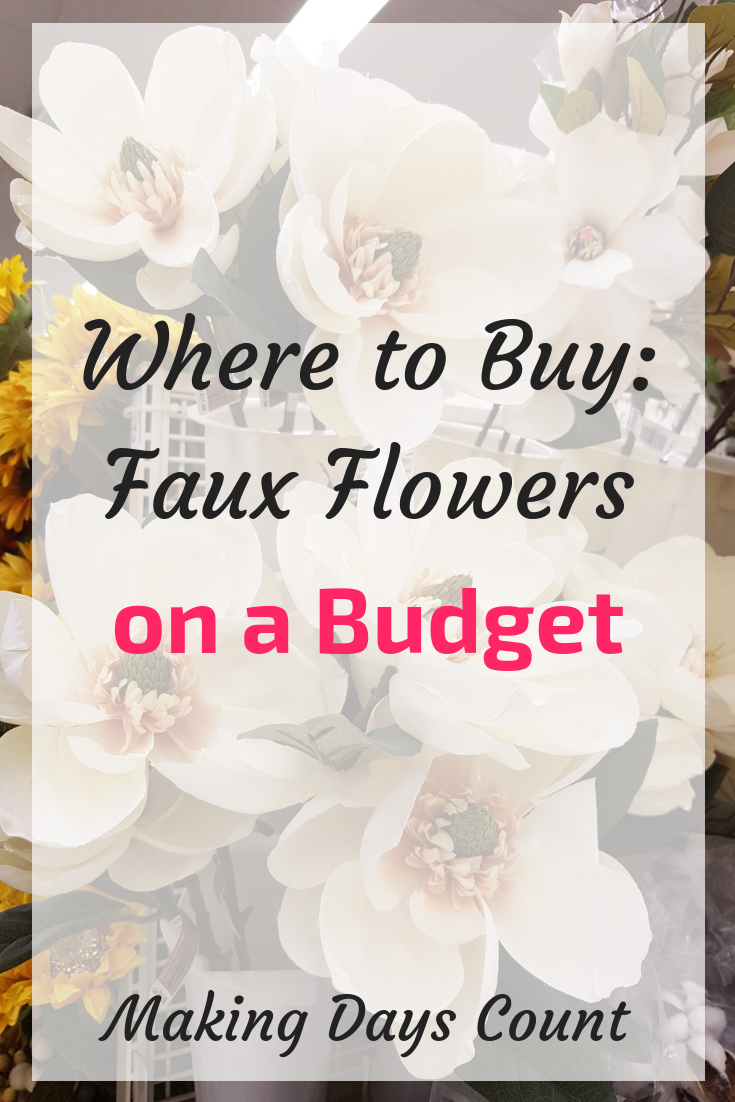 Faux Flowers on a Budget