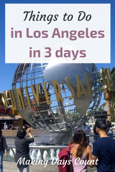 Things to do in LA - Making Days Count