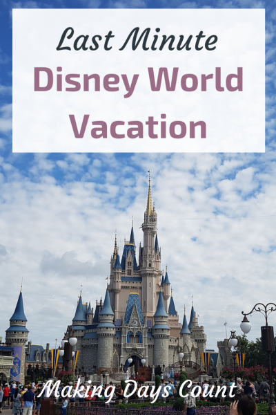 How to plan a last minute Disney vacation