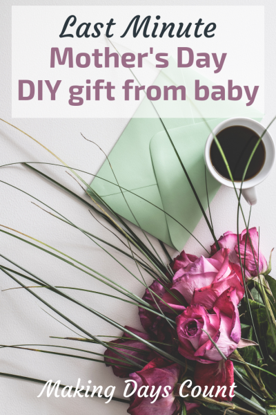 Last Minute Mother's Day Gift Diy