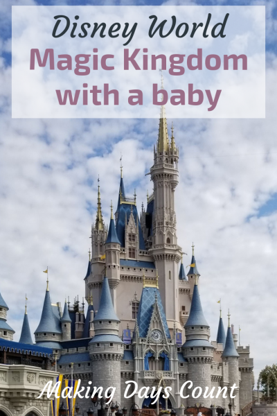 Visiting Disney World's Magic Kingdom with a baby