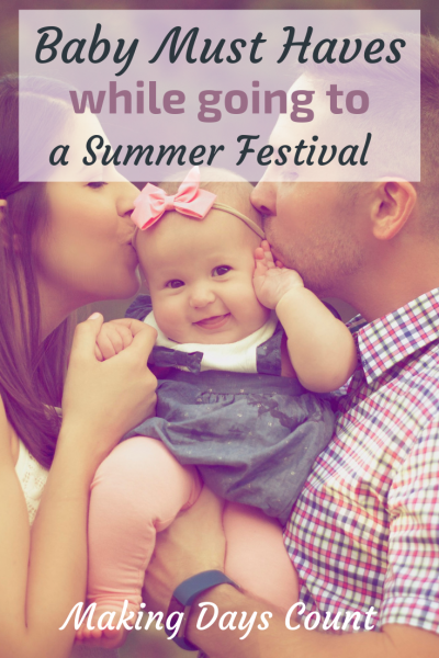Baby Essentials for attending a Summer Festival