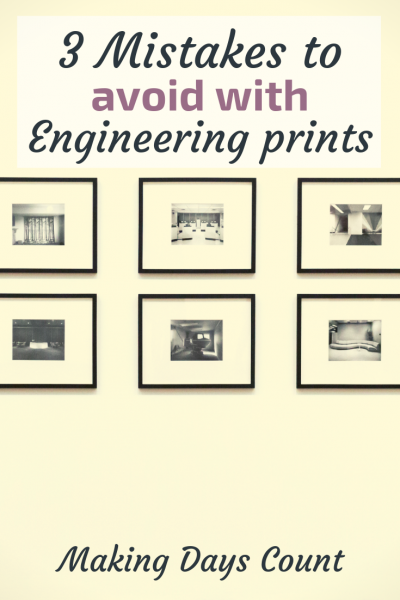 Pin this: Engineering Prints Mistakes
