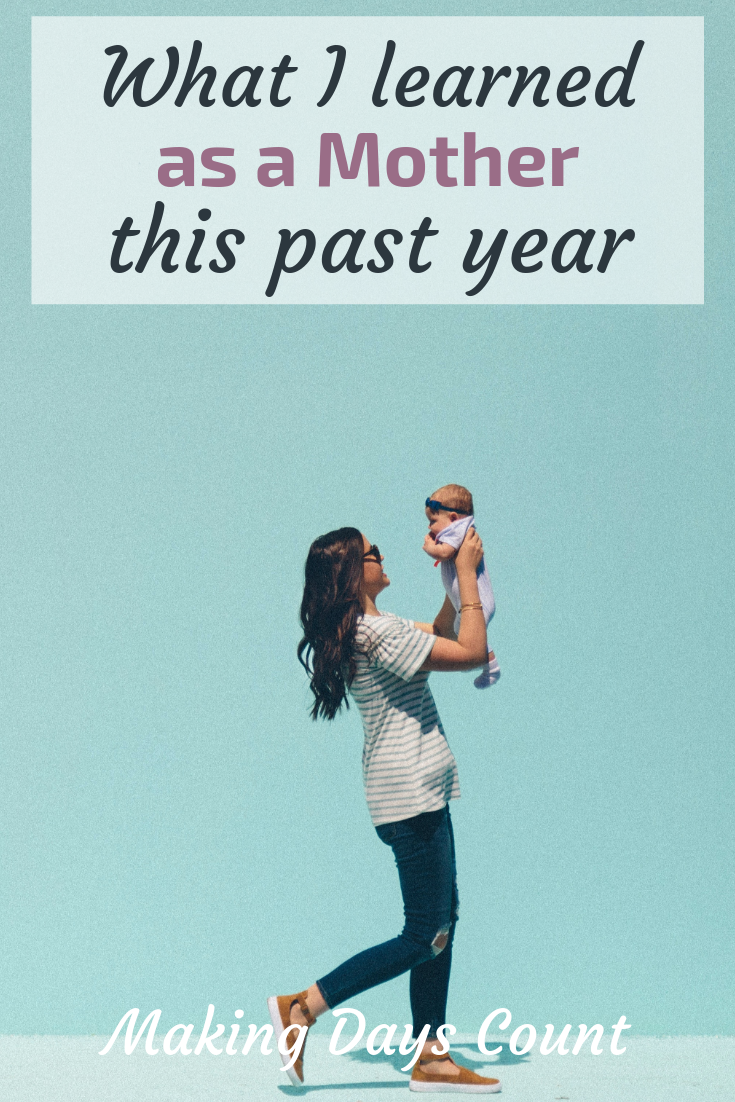 Pin this: Motherhood lessons in my first year