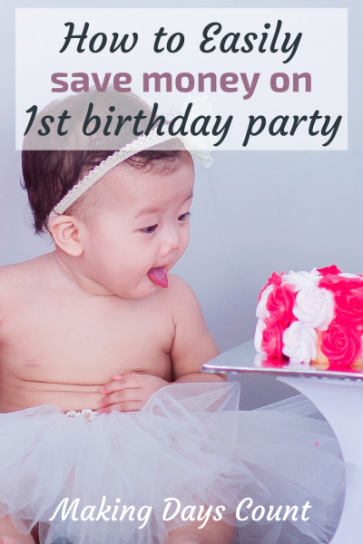 How to save money on 1st birthday party