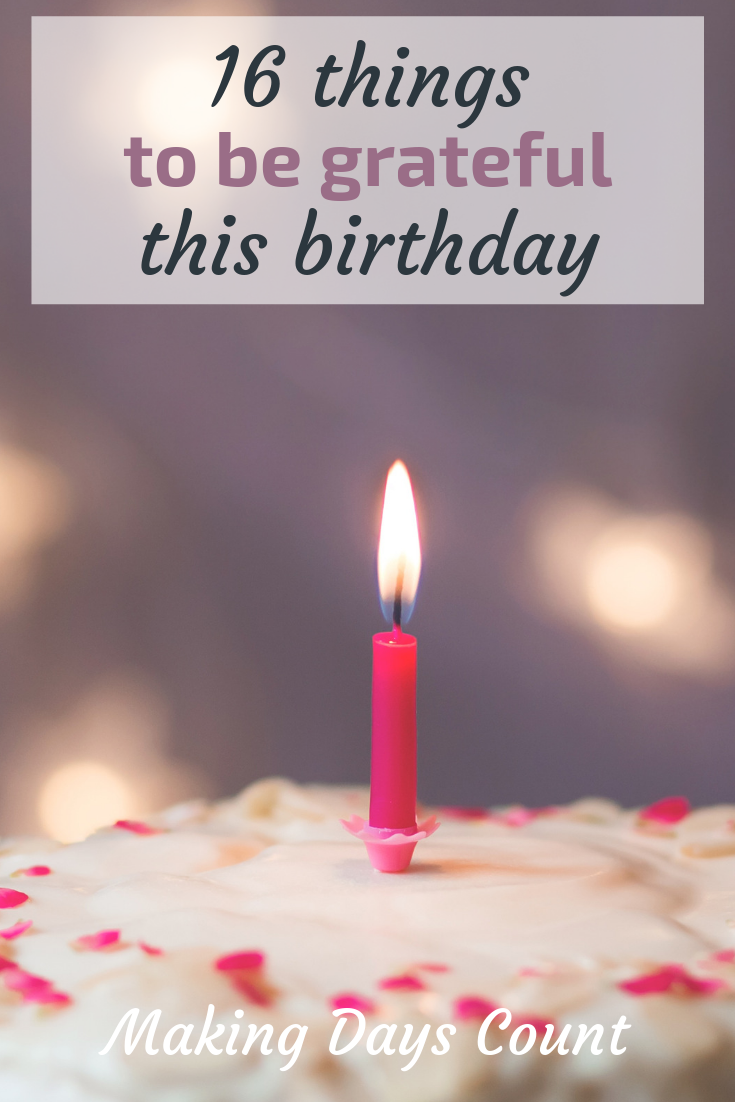 Having a grateful birthday
