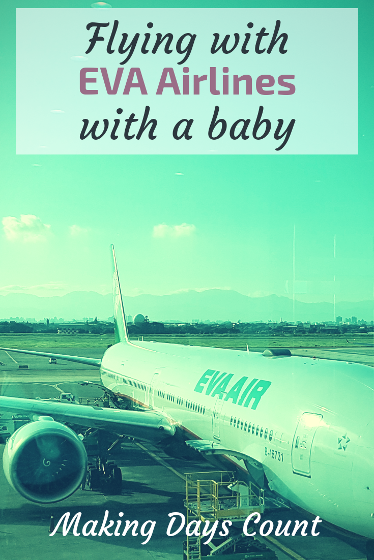 Flying EVA Airlines with a baby
