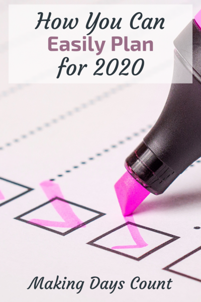How To Plan For 2020 And Make it Count
