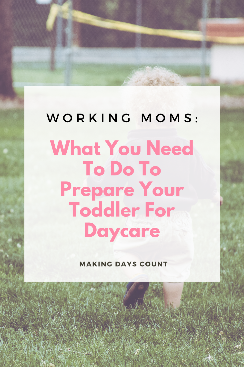 Tips For preparing toddler for daycare