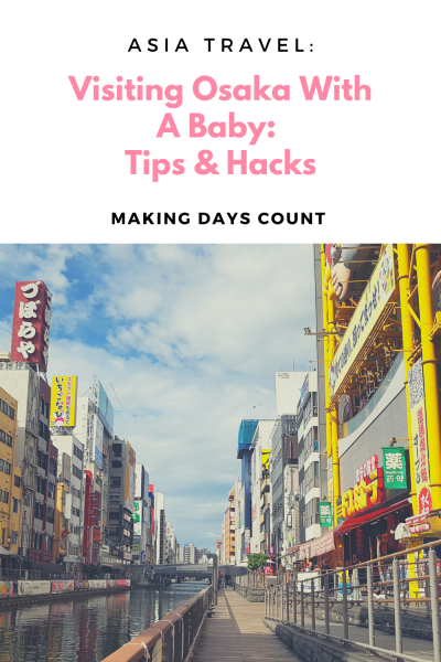 Osaka with a baby: Travel Tips
