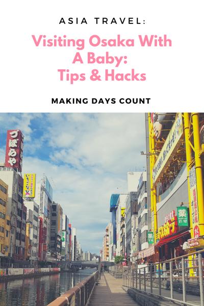 Visiting Osaka with a baby