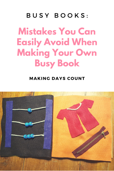 Mistakes to Avoid When Making A Busy Book