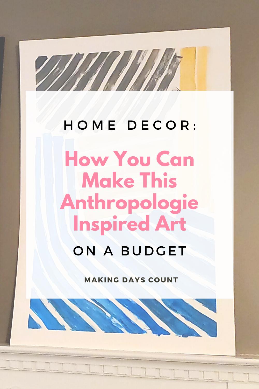 DIY Anthropologie Inspired Wall Art