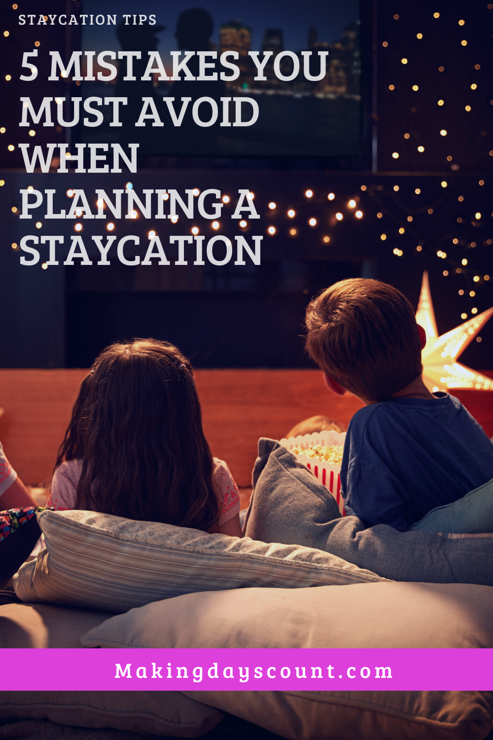 staycation mistakes to avoid