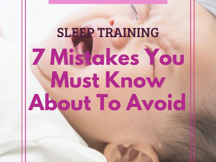 sleep training mistakes