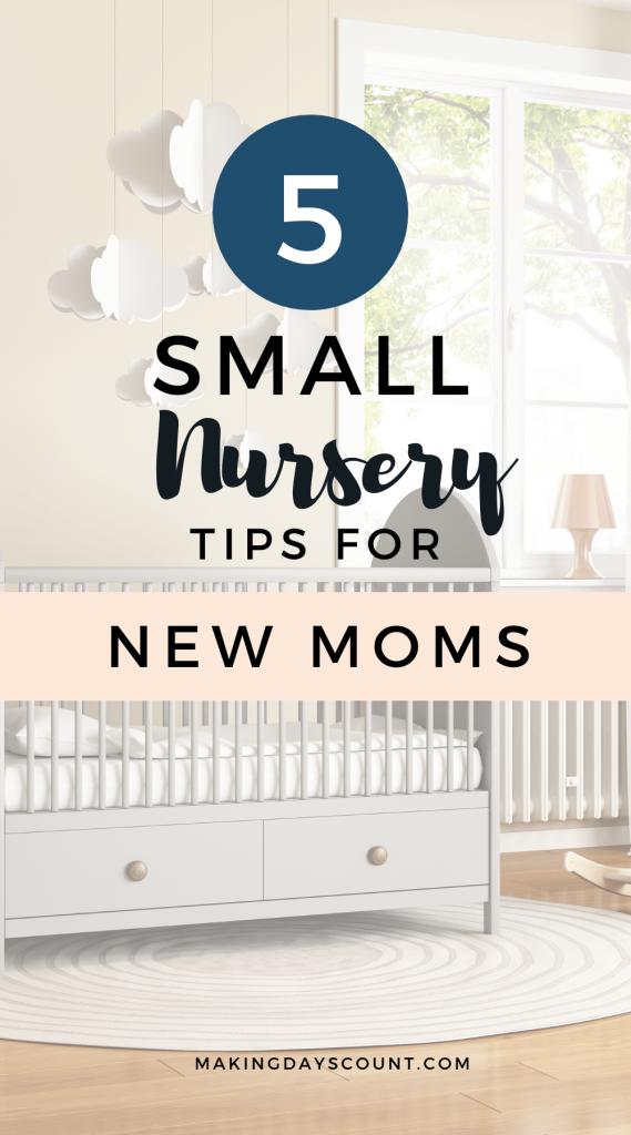 5 Tips to Setup Small Nursery
