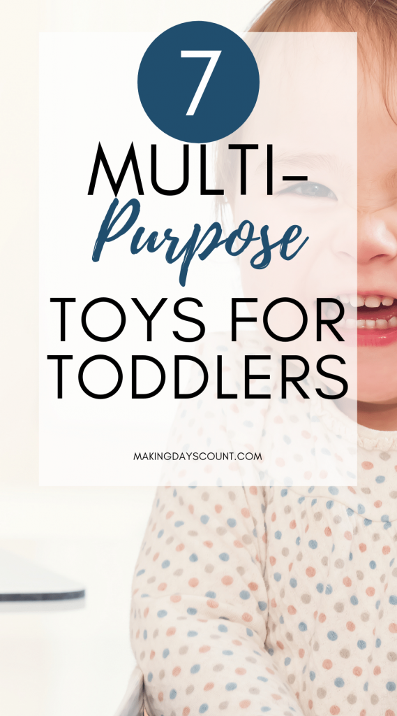 7 Multipurpose Toys for Toddlers