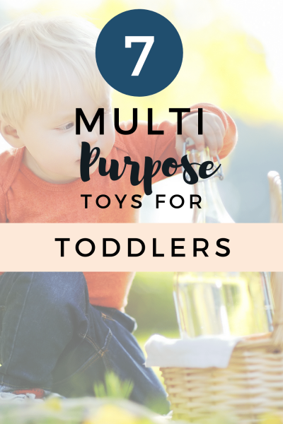 7 Budget Friendly Multipurpose Toys for Toddlers