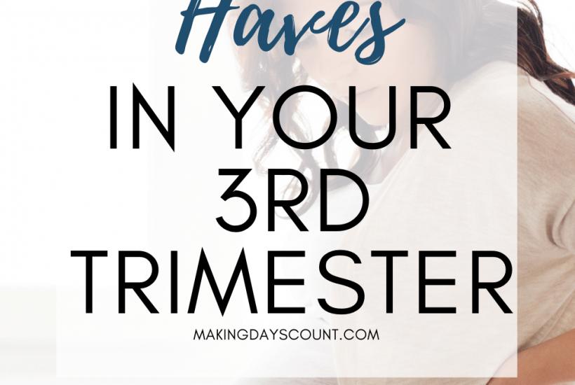 3rd trimester essentials