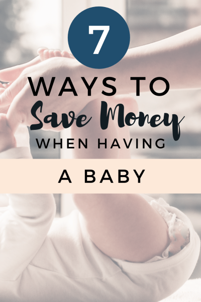 How to Prepare for a Baby on a Budget: 7 Tips